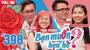 ban-muon-hen-ho-tap-398-uncut-van-phuc-phan-phuong-quoc-hung-phuong-trang